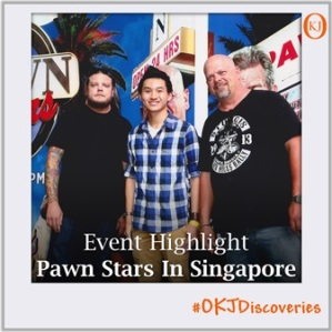 FI - Event Highlight - Pawn Stars In Singapore