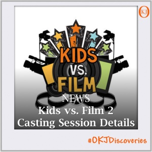 Kids vs. Film 2 Casting Session Details Featured Image