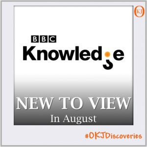 New To View on BBC Knowledge August Featured Image