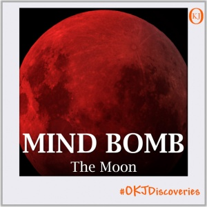 The Moon (Mind Bomb #011) Featured Image