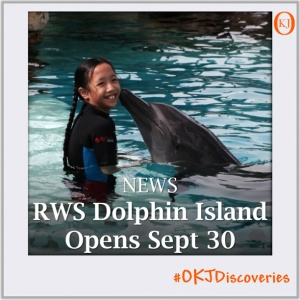 RWS to Open Dolphin Island on September 30 Featured Image