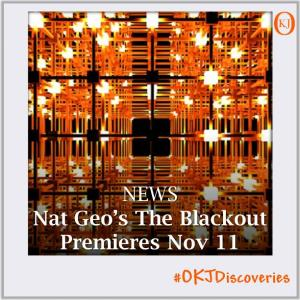 National-Geographic-Channel-to-Premiere-The-Blackout-on-November-11-Featured-Image