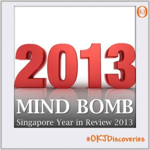 Singapore-2013-Year-In-Review-Mind-Bomb-#024-Featured-Image